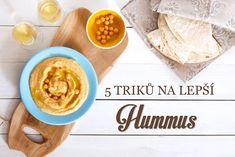 Hummus a jak si ho vychutnat – Kuchařka pro dceru