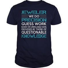 Awesome Tee For Jeweler T-Shirts, Hoodies. Check Price Now ==► https://www.sunfrog.com/LifeStyle/Awesome-Tee-For-Jeweler-99908774-Navy-Blue-Guys.html?41382