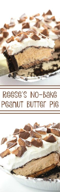 Reese's Peanut Butter No-Bake Pie! It all starts with a chocolate crust and a layer of whole Reese's Cups in the bottom of the pie! Then layers of peanut butter filling, chocolate and whipped cream! It's a fluffy peanut butter & chocolate dream!