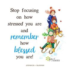 Stop focusing on how stressed you are and remember how blessed you are. Inspirational Thoughts, Inspiring Quotes About Life, School Sets, Childhood Education, Embedded Image Permalink, Happy Quotes, Early Childhood, Quotations, Blessed