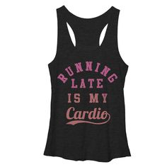 CHIN UP Women's - Running Late is My Cardio Racerback Tank