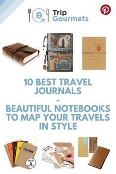 Our list of 10 Best Travel Journals will show you some of the most beautiful notebooks to make sure that even the most creative mind have somewhere document their travel doodlings, scribblings and ideas in style. After reading this post you won't want to Packing Tips For Travel, Travel Advice, Travel Essentials, Budget Travel, Best Travel Journals, Beautiful Notebooks, Travel Gifts, Travel Souvenirs, Travel Style