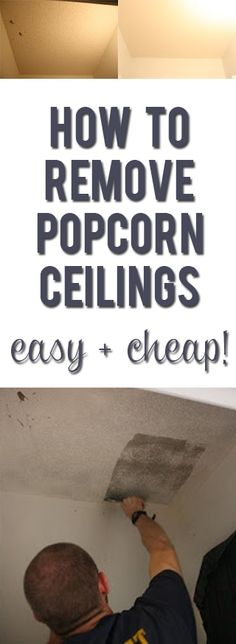 You wont believe what a difference it makes in how light your house feels! (Check out the before and after!) Easy, inexpensive update: how to remove popcorn ceilings