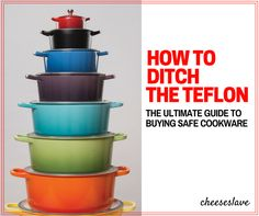 Want to get rid of your Teflon but don't know how to shop for safe cookware? In this Ultimate Guide to Safe Cookware, I show you how to ditch the Teflon