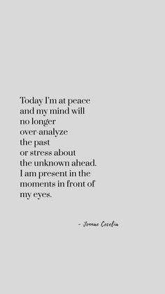 Today I am at peace////Poetry, poem, quote, quotes about strength, poem for teens, anxiety poem, anxiety quote, dealing with anxiety, anxiety relief, faith, overthinking, depression, truths, deep, positive, Jennae Cecelia quotes, poetry, beautiful poems about life, poems for teens, feelings, love, inspiration, quotes to live by, motivational, for success, for life, self-love poem, self-confidence, self-care quotes