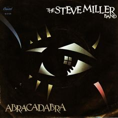 Abracadabra is the twelfth studio album by American rock band Steve Miller Band. The album was released on June by Capitol Records. Abracadabra charted in nine countries, including Germany where the record reached for a week. Steve Miller Band, Cool Album Covers, Music Album Covers, Music Albums, The Incredible Burt Wonderstone, Rock And Roll, Popular Music, Pop Rocks, Classic Rock