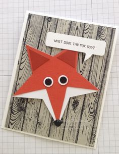 fun with Stampin' Up!'s star framelits Hardwood BG - What Does the Fox Say?