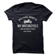 Bikers Shirts All I Care About Is My Motorcycle T Shirts, Hoodies, Sweatshirts. CHECK PRICE ==► https://www.sunfrog.com/LifeStyle/Bikers-Shirts--All-I-Care-About-Is-My-Motorcycle.html?41382