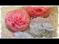Tutorial: Fiori Shabby Chic con tulle e pizzo | DIY Flowers - YouTube