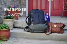 What to pack for europe in a carry on only for three months!