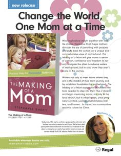 The Making of a Mom…available for PRE-ORDERS now! Encouragement for biblical motherhood for moms. A resource for the church to help the body of Christ make mentoring missional. Reaching moms for Christ through the power of mentoring and ministering to the hearts of moms who already know Him. http://www.amazon.com/The-Making-Mom-Practical-Purposeful/dp/0830770577/ref=sr_1_1?ie=UTF8&qid=1396479853&sr=8-1&keywords=The+Making+of+a+Mom