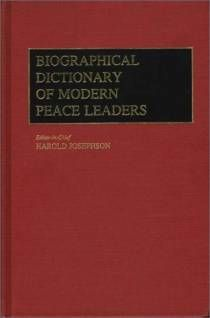 Biographical Dictionary of Modern Peace Leaders written by Harold Josephson - oo.sg Singapore