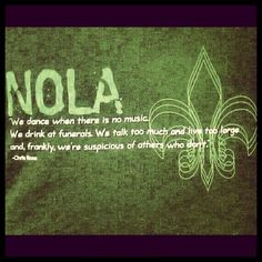 NOLA!!!  I have this shirt and love it!