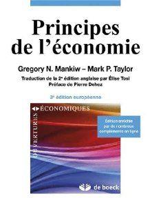 Cet ouvrage passe en revue les grands thèmes et les problématiques de la microéconomie, puis de la macroéconomie.  Cote: 9-491 MAN