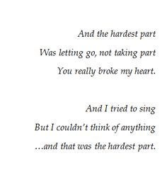 The Hardest Part - Coldplay. The most perfect song in the world.