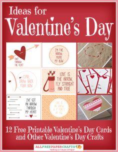 Ideas for Valentine's Day: 12 Free Printable Valentine's Day Cards and Other Valentine's Day Crafts free eBook | AllFreePaperCrafts.com