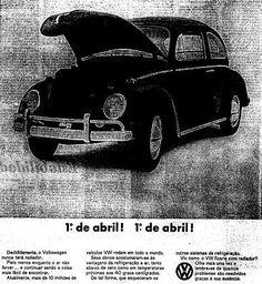 Propaganda para o dia 1º de Abril (Dia da Mentira) de 1966, feita pela Volkswagen para anunciar o Fusca sem radiador.