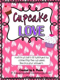 Students will practice matching up pairs of synonyms in this Valentine cupcake themed center.Matching recording sheet is provided.{Each cupcake piece will need to be cut in half in order to use this center. Synonym Activities, Autism Activities, Teaching Activities, Language Activities, Teaching Ideas, Children Activities, Teaching Tools, Creative Teaching, Student Teaching