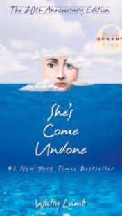 She's Come Undone - Wally Lamb | started this book back in high school but never made it through... contemplating a retry