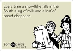 HAHAHAHA!!!!!!! So so true!!!! Especially right now since we have about 8 inches in our yard.