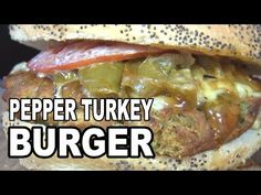 Pepper Turkey Burgers recipe by the BBQ Pit Boys - YouTube