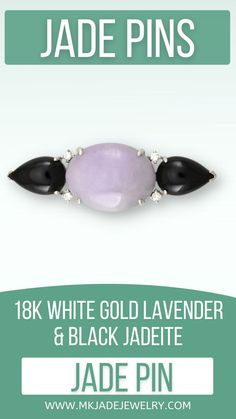 Large 14x18mm oval lavender jade and 2 pear shape black nephrite jade cabs prong set in 18k white gold pin with 4 .10ct tw. diamond accents. Use discount code INSTA10JORDAN at checkout! Jade, Lavender, White Gold, Jewellery, Nature, Black, Jewels, Naturaleza, Black People