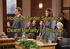 'Days of Our Lives' Spoilers: Judge Hands Down Hope's Sentence, Death Penalty or Prison – Shawn Returns to Support
