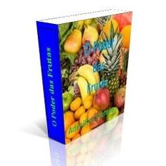 LJ EBOOK: O Poder das Frutas