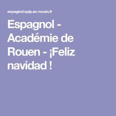 Espagnol - Académie de Rouen - ¡Feliz navidad !