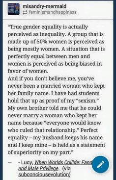True gender equality is perceived as inequality.
