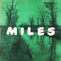 Miles  //  prestige lp  // this is so beautiful, 1955 designer: Gil Melle