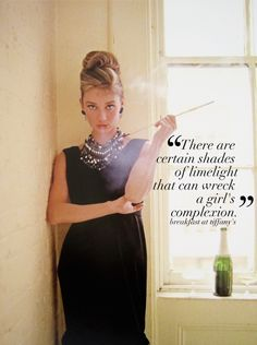 #quote Holly Golightly Breakfast at Tiffany #fashiongirlproblems