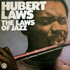 Hubert Laws-The laws of jazz