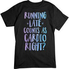 [Basic Tee] - Running Late Cardio