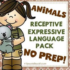 No prep speech therapy pack for receptive and expressive language with an animal theme!