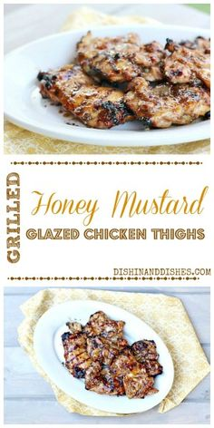 Grilled Honey Mustard GLazed Chicken Thighs - make a marinade and reserve some to glaze these while you grill! EASY #SummerSoiree #FoodNetwork #chicken #recipes #Grilling