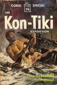 Thor Heyerdahl: The Kon-Tiki expedition.  Corgi Books 1957.  Cover art by Richards.  Corgi Special #S500