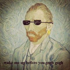 Van Gogh Gogh