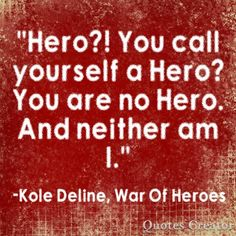 A quote from War Of Heroes, my book trilogy on Wattpad.