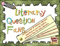 Literary Question Fans - 80 different reader response prompts to supplement study of literary elements:  author's purpose, characterization, figurative language, point of view, and tone and mood.  Fits common core standards for literature and informational text. $