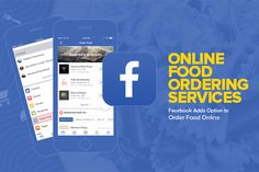 Online Food Ordering Services Now Available On Facebook