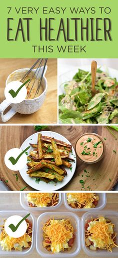 7 Very Easy Ways To Eat Healthier This Week