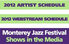55th Annual Monterey Jazz Festival - September 21 - 23, 2012