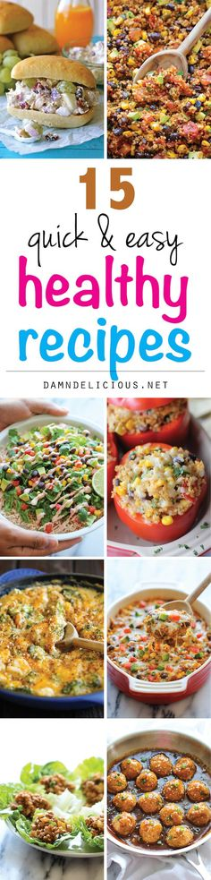"15 Quick and Easy Healthy Recipes - The best and easiest healthy, comforting recipes that aren't boring at all. And they don't taste ""healthy"" at all! (scheduled via http://www.tailwindapp.com?utm_source=pinterest&utm_medium=twpin&utm_content=post775283&utm_campaign=scheduler_attribution)"