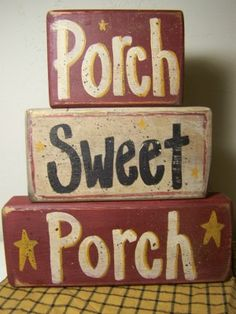 Primitive Painted Blocks | Porch sign stacking wood blocks-porch sweet porch sign, stacking block ...