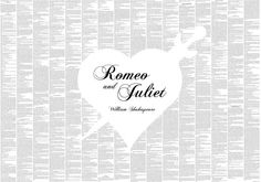 Just ordered this - the entire text of Romeo and Juliet (one of my favourite plays of all time) on one massive page. SO EXCITED