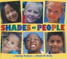 Shades of People By Shelley Rotner and Sheila M. photos by Shelley Rotner Beautiful full-color photographs of children, along with a simple text, highlight the many shades of skin color This Is A Book, The Book, Skin Shades, Classroom Community, Pre Writing, Writing Ideas, Kids Reading, Reading Books, In Kindergarten