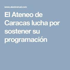 El Ateneo de Caracas lucha por sostener su programación