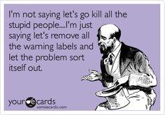 Can't teach common sense