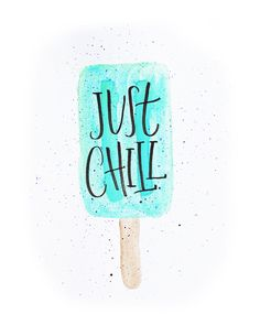 Just Chill Summer Popsicle Instant Download Printable Poster on Etsy Handlettered Calligraphy Watercolor